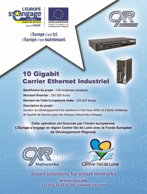 Programme FEDER CXR 10GE Carrier Ethernet Industriel